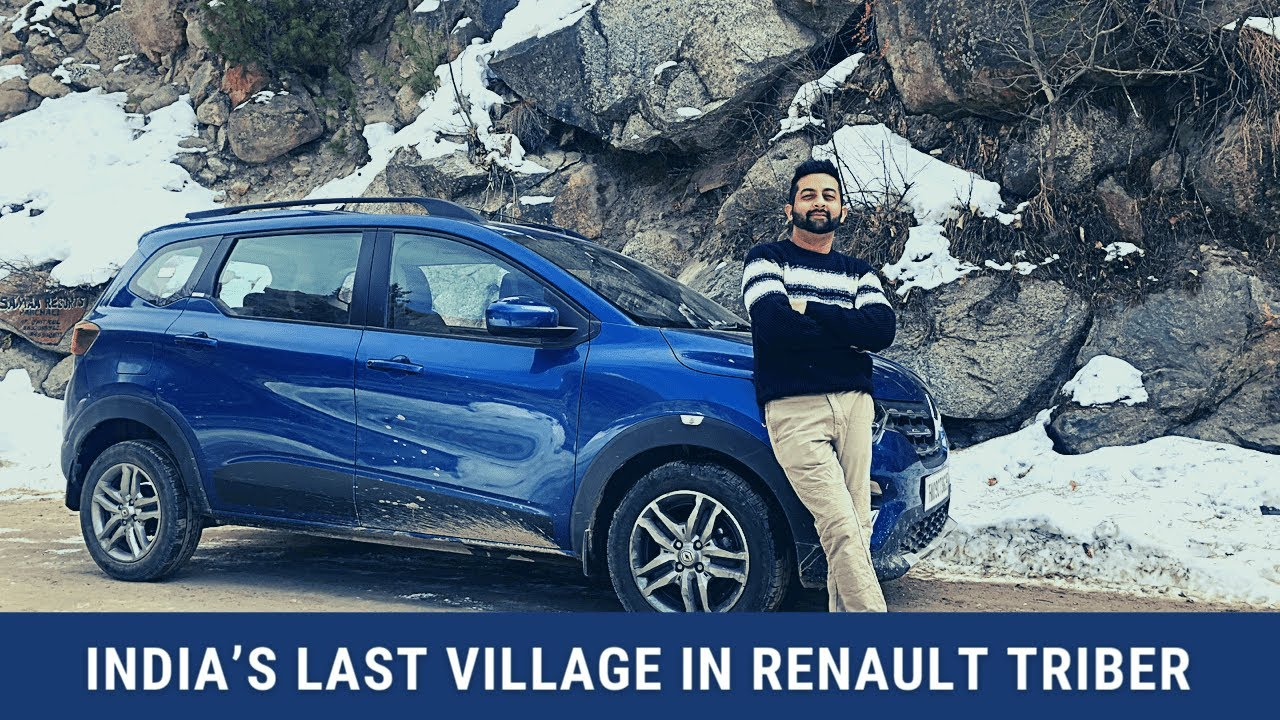 Renault Triber to India's Last Village